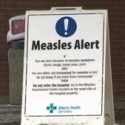 AHS declares Measles Outbreak in Calgary,  Edmonton and central Alberta